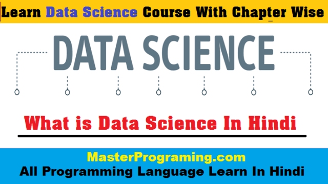 Data Science Course In Hindi - What is Data Science In Hindi