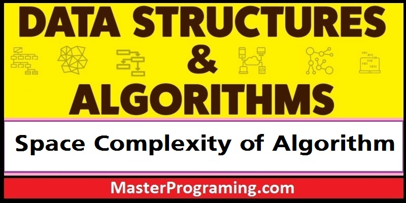 Space Complexity Of Algorithm in Hindi