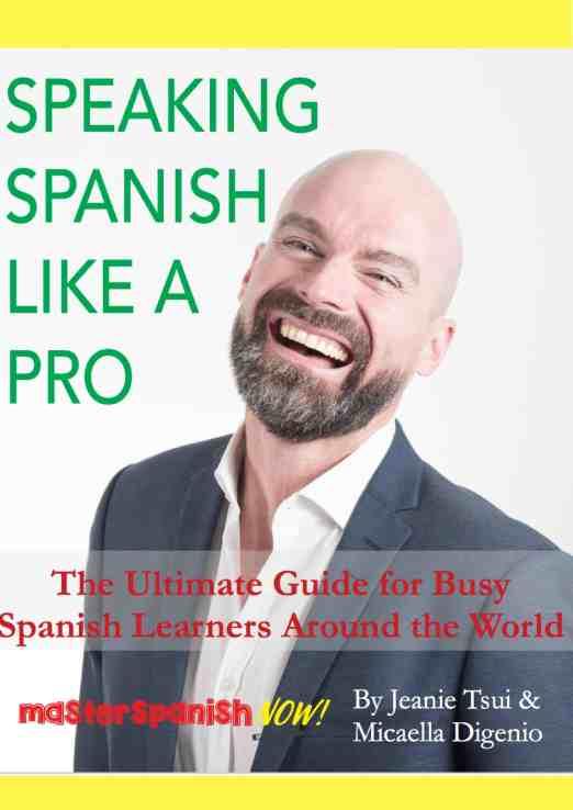 Speaking Spanish like a pro