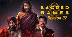 Read more about the article Sacred Games – Season 02 – Complete