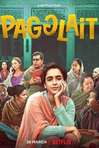 Read more about the article Pagglait (2021)