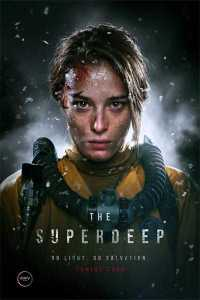 Read more about the article The Superdeep (2021)