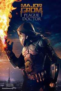 Read more about the article Major Grom Plague Doctor (2021)