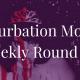 week 164 roundup of top Masturbation Monday posts