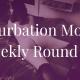 week 168 Masturbation Monday roundup