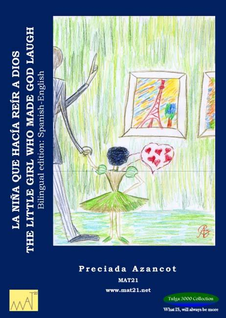THE LITTLE GIRL WHO MADE GOD LAUGH BY PRECIADA AZANCOT