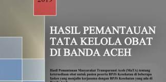 Hasil Pemantauan MaTA tentang Tata Kelola Obat di Banda Aceh
