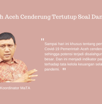 Pemerintah Aceh Cenderung Tertutup Soal Dana Covid-19