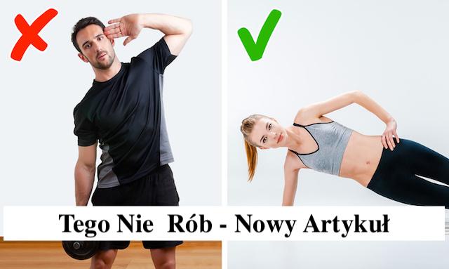 5 ćwiczeń mogące sprawić, że będziesz wyglądać grubo