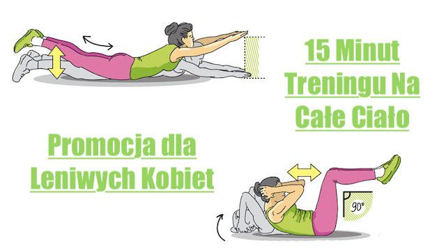 Trening całego Ciała w 15-minut dla leniwych Kobiet
