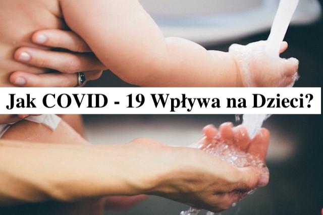 Koronawirus – Jak uchronić dzieci przed COVID-19 – Gosia Klos