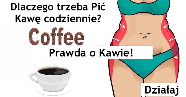 CO DZIEJE SIĘ Z TWOIM CIAŁEM JEŻELI Codziennie pijesz kawę