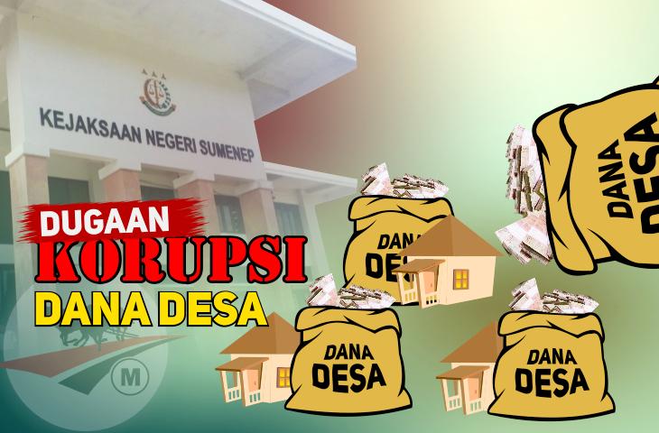 Dugaan Korupsi Dana Desa di Sumenep Dipelototi Kejari. Aktivis: Serius Nih?