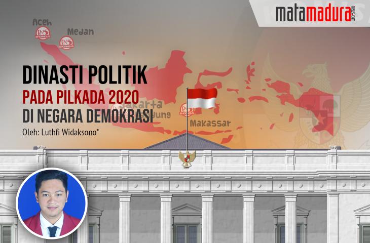 Dinasti Politik pada Pilkada 2020 di Negara Demokrasi