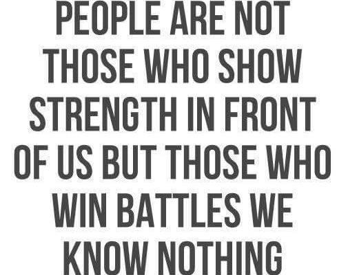 La personas más fuertes no son las que muestra su fuerza delante de nosotros