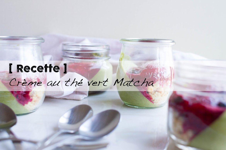 Recette de crème au thé Matcha
