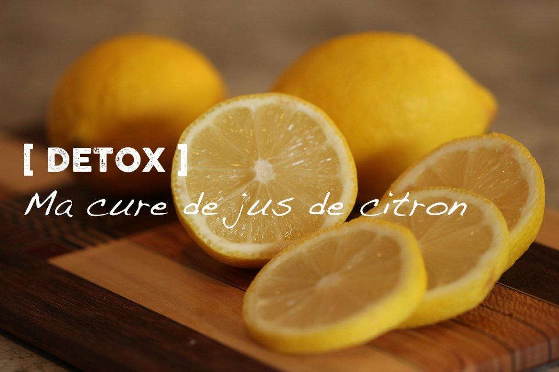 DETOX : Ma cure de jus de citron