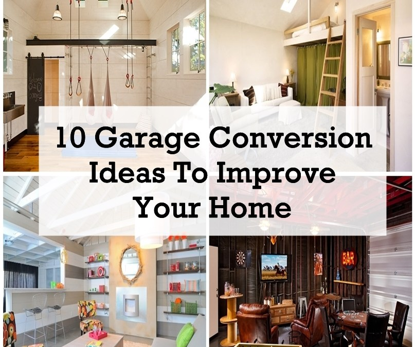Garage Conversion Ideas Costs And Designs: 10 Garage Conversion Ideas To Improve Your Home