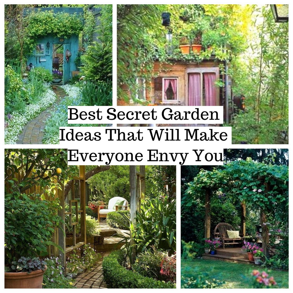 Best Secret Garden Ideas That Will Make Everyone Envy You