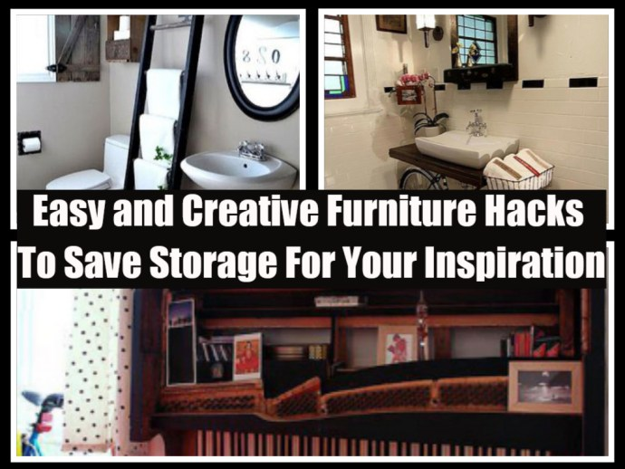 Easy and creative furniture hacks to save storage for your inspiration