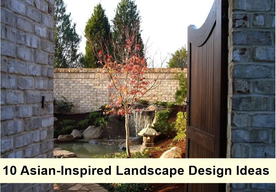 10 Asian-Inspired Landscape Design Ideas
