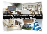 Fascinating barn staircase design ideas to consider for your house