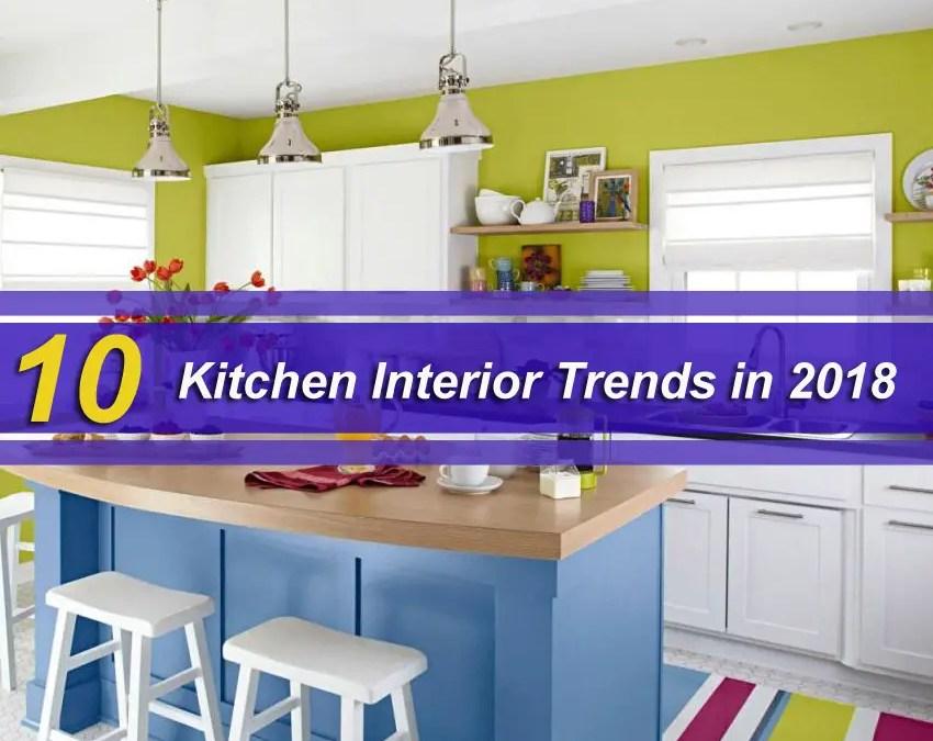 10 Kitchen Interior Trends in 2018
