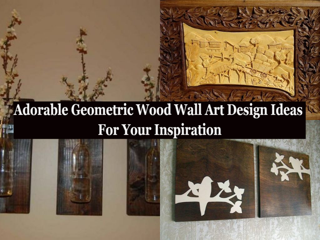 Adorable geometric wood wall art design ideas for your inspiration