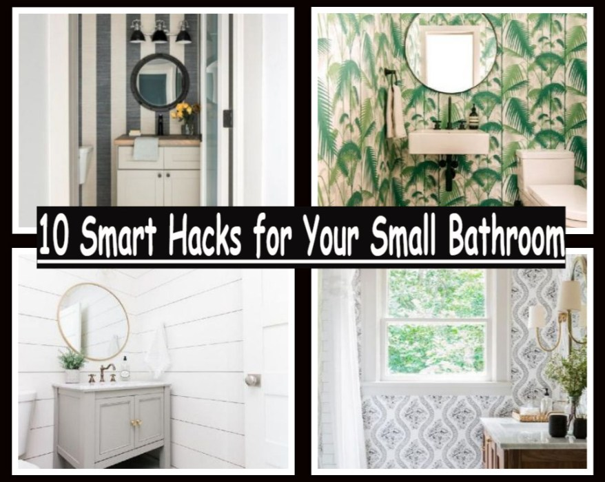 10 smart hacks for your small bathroom