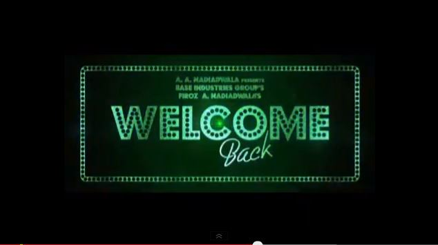 Welcome Back {2015} HD Trailer, Cast, Release Date in India, Pakistan, USA