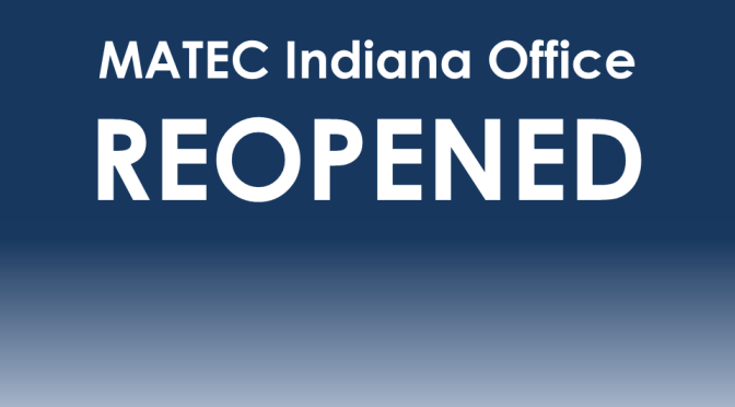 MATEC Indiana Office Reopened