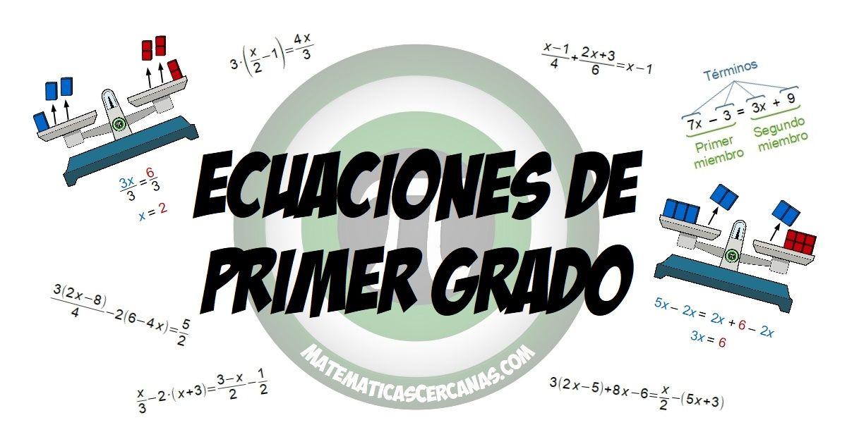 Ecuaciones De Primer Grado Matematicascercanas