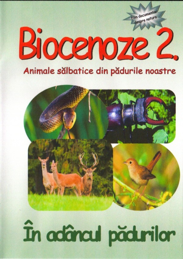 BIOCENOZE 2. In adancul padurilor 3