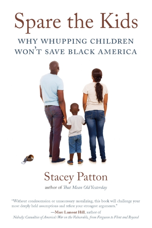 Book cover for Spare the Kids Why Whupping Children Won't Save Black America