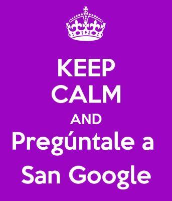 keep-calm-and-pregúntale-a-san-google