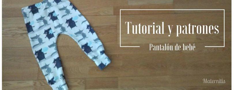 d86abc94277 Tutorial (con patrones) para coser unos pantalones de bebé   Maternitis.  Maternidad, crianza y planes en familia