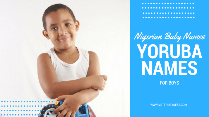 Nigerian Baby Names 180 Yoruba For Boys And Their Meanings