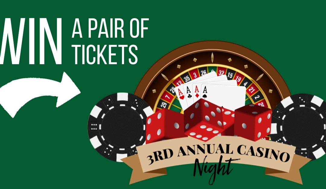 Win Tickets to Casino Night on March 24th