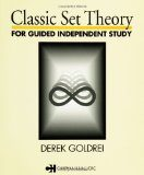 Classic Set Theory for Guided Independent Study Book