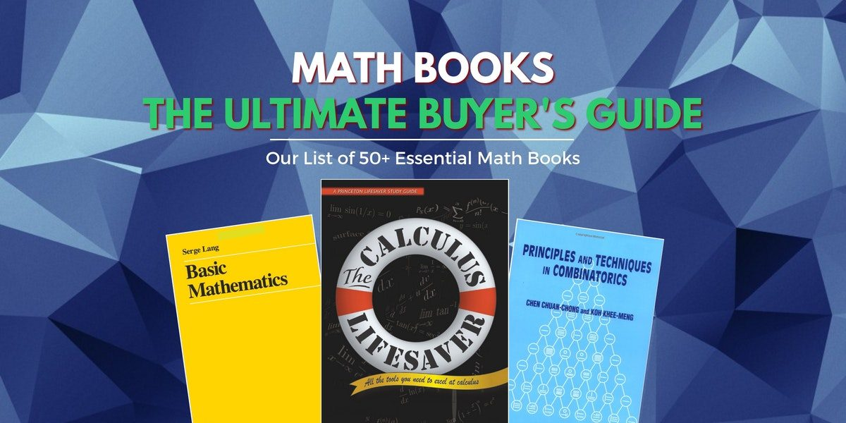 All The Math Books You\'ll Ever Need | Math ∞ Blog