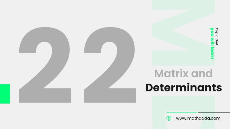 Matrix and Determinants