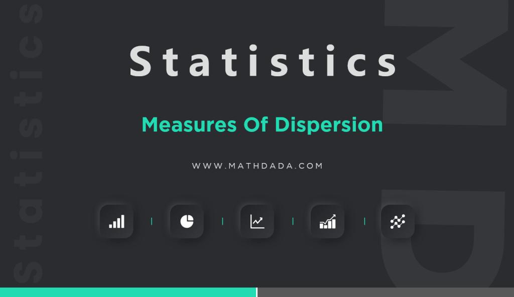 Statistics Measures Of Dispersion