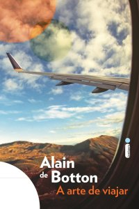 A Arte de Viajar, por Alain de Botton