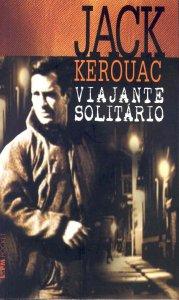 Viajante Solitário, por Jack Kerouac