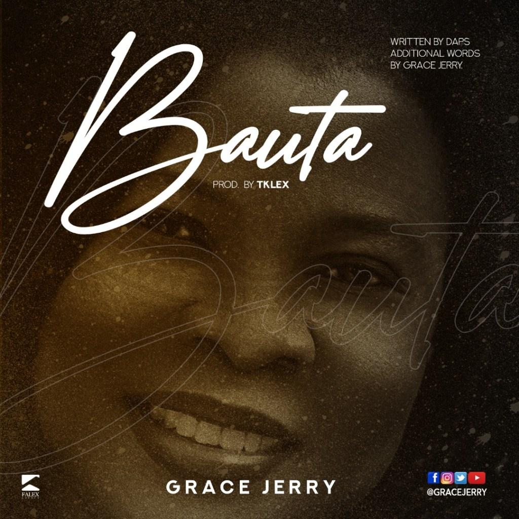 Grace Jerry - Bauta