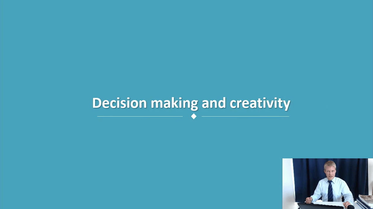 Topic 12: Decision-making and creativity