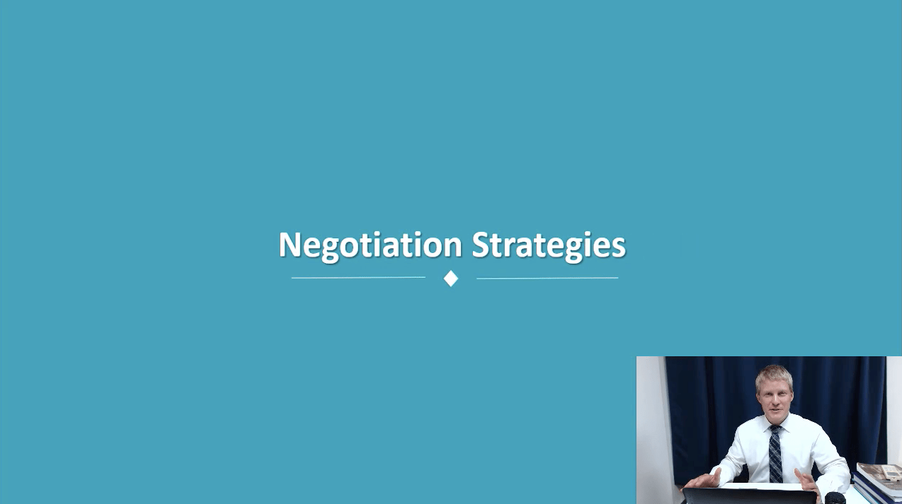 Topic 9: Negotiation Strategies