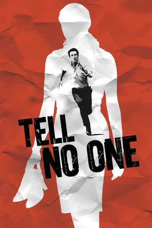 "Poster for the movie ""Tell No One"""