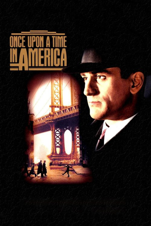 "Poster for the movie ""Once Upon a Time in America"""