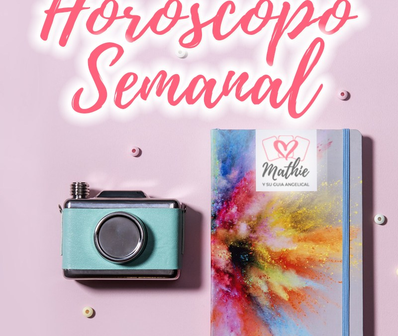 Horóscopo Semanal del 27 de Septiembre al 3 de Octubre Tarot Guía Angelical